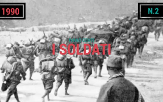 2 – I soldati (1990)