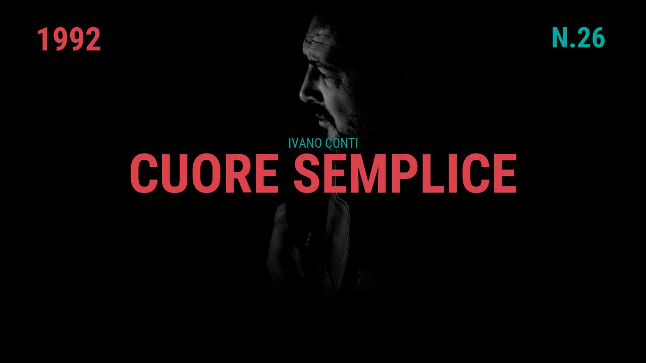 26 – Cuore semplice (1992)