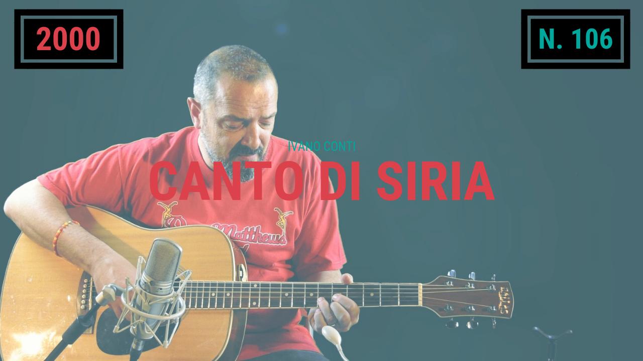106 – Canto di Siria (2000)