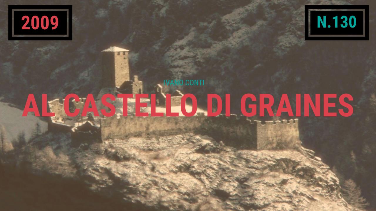 130 – Al castello di Graines (2009)