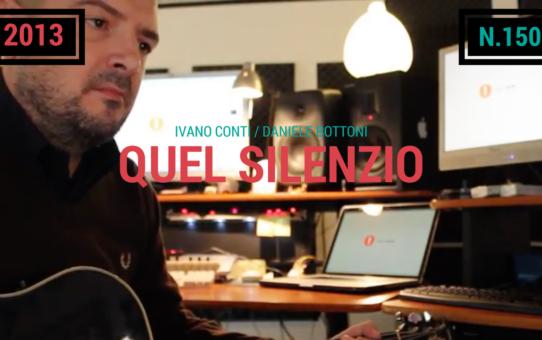 150 – Quel silenzio (2013)