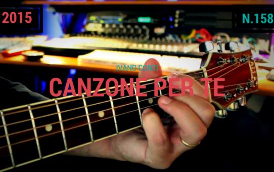 158 – Canzone per te (2015)
