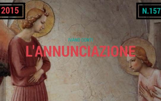 157 – L'annunciazione (2015)