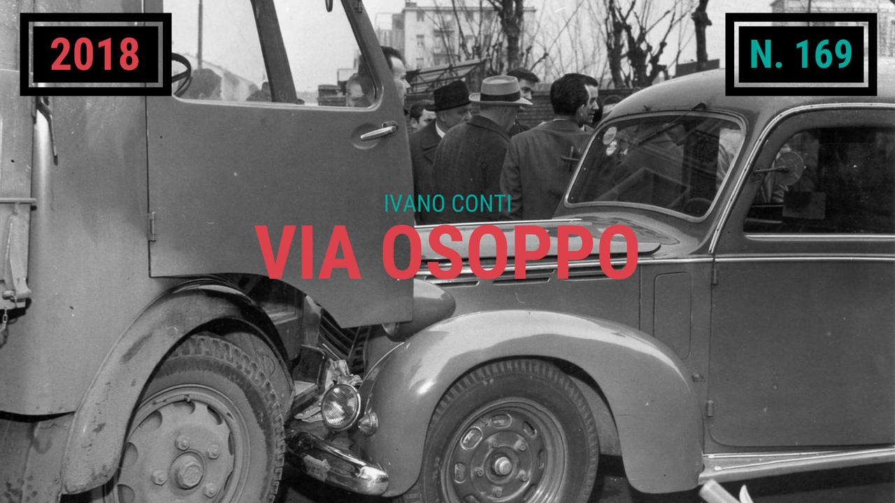 169 – Via Osoppo (2018)