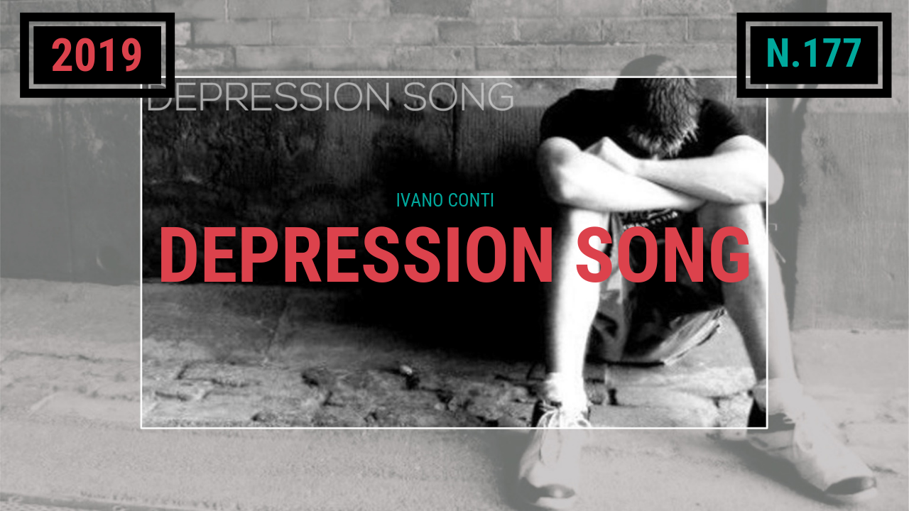 177 – Depression song (2019)