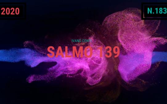 183 – Salmo 139 (2020)